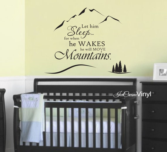 Quote Decal Kids Wall Decal Let Him Sleep For When He Wakes Vinyl