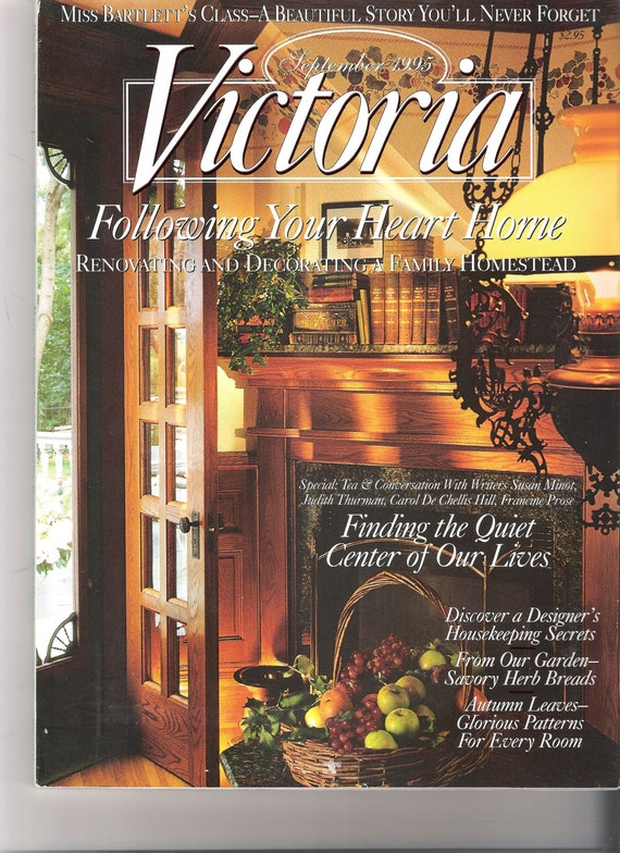Vintage classic victoria magazine september 1995 following for Classic house 1995