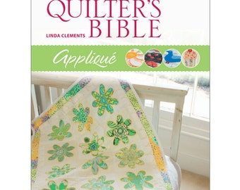 The Quilter's Bible: Appliqué Quilting eBook (803255)
