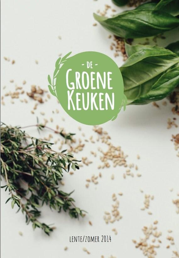 Groene Keuken Recepten : De Groene Keuken Magazine: Vegan magazine met leuke DIY's, puur