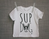 Sup Dog Infant or Toddler Tee