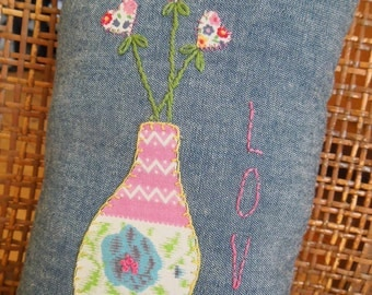 LOVE Pillow - Hand Embroidered Vase & Hearts with Vintage Appliqué