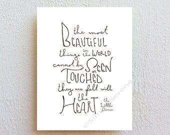 The Little Prince quote print - the most beautiful things - wall decor, typographic print, nursery wall art print, appreciation gift idea