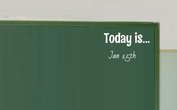 Today Is Decal Teachers Gift Classroom Decor Wall Decal