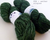 PDX - aether singles (dyed to order, in stock)
