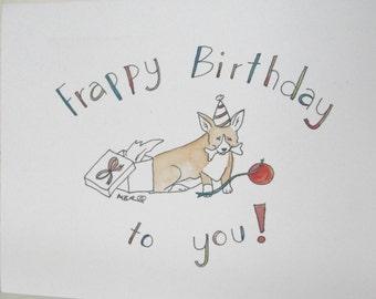 Frappy Birthday, Corgi Birthday Card, Corgi Greeting Card, Welsh Pembroke Corgi Greeting Card
