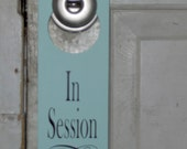 In Session Door Knob Hanger Wood Vinyl Sign Beach Seafoam Color Business Office Retail Shop Spa Massage Salon Therapy Doctor Personal
