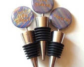 """Wine Stopper Fun Quotes: Your choice of """"Isn't Life Grape?"""", """"Wine Goddess"""", """"Cheers!"""" polymer clay bottle top quip saying striped gift gold"""