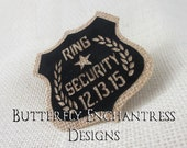 Ring Bearer Security Badge Pin - Rustic Wedding - Woodland Wedding - Bridal Party - Photo Prop - Personalized Custom Wedding Date - BE Lapel