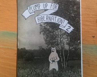 Plump Up For Hibernation 2 Zine
