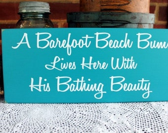 A Beach Bum lives here Bathing Beauty Wood Sign - Coastal Wall Decor - Cottage Decor -Seaside - Beach Couple