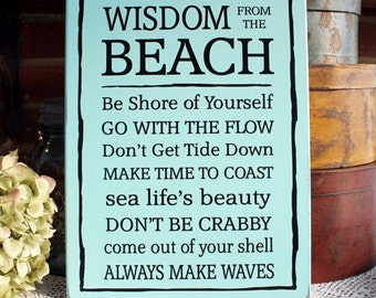 Wisdom from the Beach Wooden Sign Cottage Wall Decor Summer Coastal Living Sayings Handcrafted