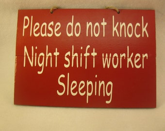 7x10 Please do not knock night shift worker painted wooden pallet style sign