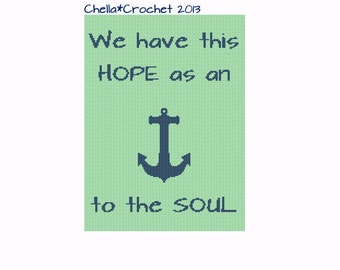 INSTANT DOWNLOAD Chella Crochet Bible Scripture Hope Anchor Blue and Sea Green Hebrews Cross Stitch Crochet Knit Pattern Graph Chart .PDF