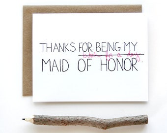 Thanks For Being My Maid of Honor Card - Maid of Honor Gift