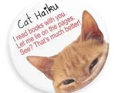 Funny Fridge Magnet, Funny Gift, Funny Cat Magnet-Haiku