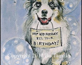 Happy Birthday smiling dog blank 5 x 7 card Australian Shepherd pet portrait