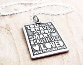 Quote necklace, You are brave, strong, smart, graduation jewelry silver pendant necklace inspirational quote inspirational jewelry