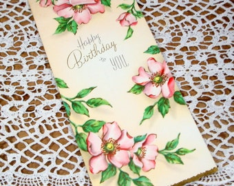 Happy Birthday To You, Vintage Greeting Card, Flowers, Floral, Pink Dogwood Blossoms, Old Mid Century Card  (216-14)
