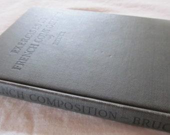 """vintage """"Exercises in French Composition"""" --1915-- Based on Alphonse Daudet's 'La Dernier Classe' & 'Le Siege de Berlin'"""