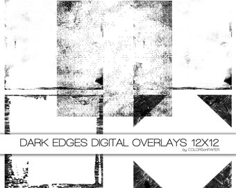 Dark Edges Digital Overlays. Grunge textures. 12x12. Digital Scrapbook Paper Pack. Personal and Limited Commercial Use.