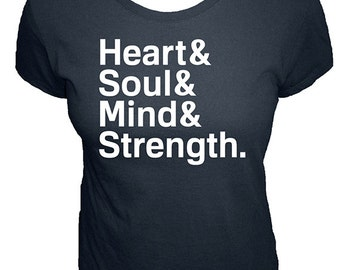 Heart & Soul , Mind , Strength - Organic Womens Shirt - Womens Christian Shirt - Bible Verse - Size XS, S, M, L, XL, XXL