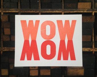 WOW MOM letterpress greeting card