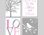 Baby Girl Nursery Art Girl Nursery Decor - Set of Four 11x14 Prints - Birds in a Tree, Love You To The Moon and Back, Bird on a Branch