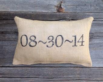Wedding Date Pillow- Personalized Pillow - Burlap Pillow
