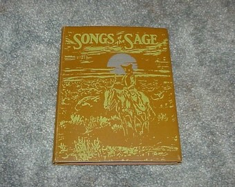 """Rare--Cowboy POETRY--1931--""""Songs Of The Sage"""" By Curley W. Fletcher--Highly Prized--Admired Author"""