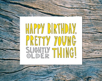 Happy Birthday (PYT) - A2 folded note card & envelope