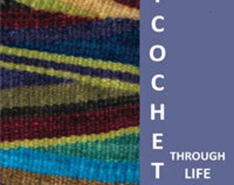 Ricochet Through Life: How to Weave Your Way Through a Brain Tumor by Toni Seymour