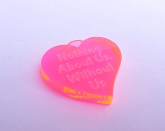 Nothing About Us Without Us Disability Rights Heart Pendant