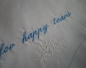 Something Blue- Happy Tears Hankies. set 3 Bridal Hankerchief- Bridal Party Mom Dad Wedding