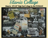 Titanic Collage (original artwork by the Foxman)