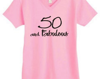 50 And Fabulous Ladies Shirt For 50th Birthday
