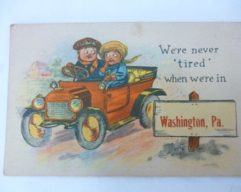 Antique Early 1900s Postcard, Washington, PA, We're Never Tired, Car Pun