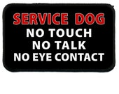Black SERVICE DOG No Touch Talk or Eye Contact Black Rim Patch with Hook VELCRO