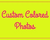 Custom Color-edited Photos for your digital download