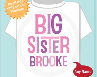 Big Sister Shirt Personalized Infant, Toddler or Youth Tee Shirt Pink and Purple Text t-shirt or Onesie (12172013c)