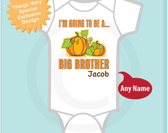 Big Brother Onesie, Pumpkin Big Brother Shirt Personalized Infant, Toddler or Youth Tee Shirt or Onesie Pregnancy Announcement (02112012a1)