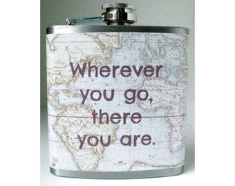 Vintage Map Flask / Wherever You Go There You Are / Whiskey Hip Flask / Birthday Gift