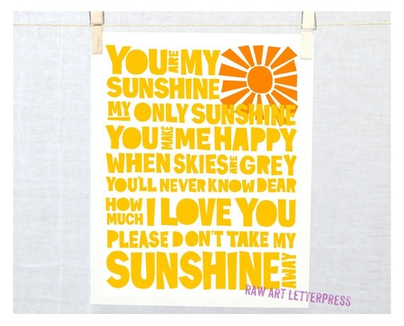 You are my Sunshine,  Nursery art print, Typography poster, Mothers Day Gift Idea, Digital Art Print