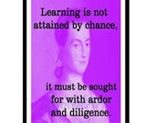 Abigail Adams Quoted Art print