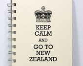 New Zealand Travel Journal Notebook Diary Sketch Book - Keep Calm and Go To New Zealand - Small Notebook 5.5 x 4.25 Inches - Ivory