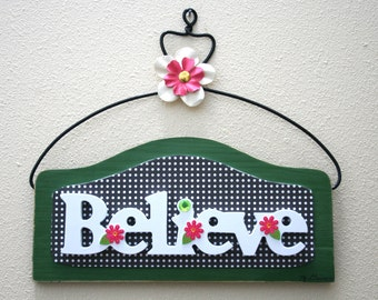 Believe wooden letter sign