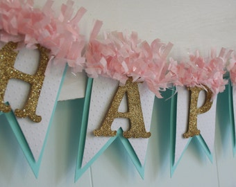 Happy Birthday Banner - Birthday Decoration - Birthday Garland - Birthday Photo Prop - Pink and Aqua