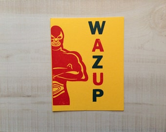 What's up luchador Letterpress Card
