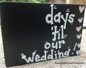 Wedding countdown- Days 'til our wedding- Mini countdown with case