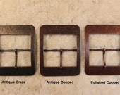 2 Large Center Bar Belt Buckles, Your choice of 3 finishes mix and match. Antique Brass, Antique Copper, Polished Copper